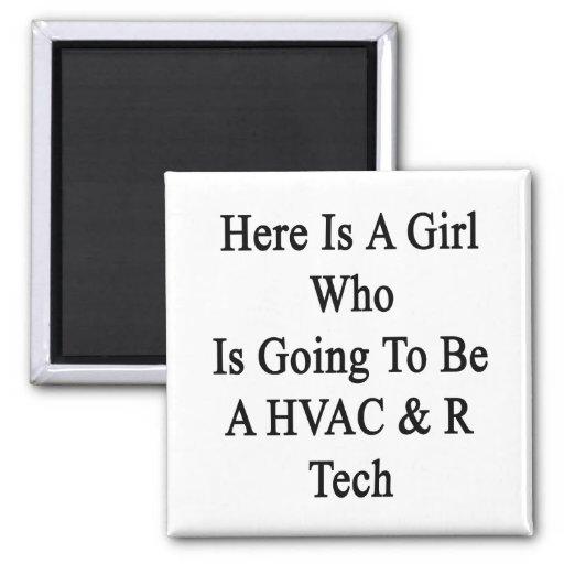 Aquí está un chica que va a ser una tecnología de  imán de frigorifico