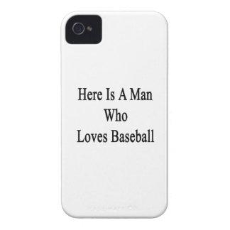 Aquí está un hombre que ama béisbol Case-Mate iPhone 4 funda