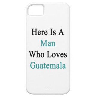 Aquí está un hombre que ama Guatemala iPhone 5 Cobertura