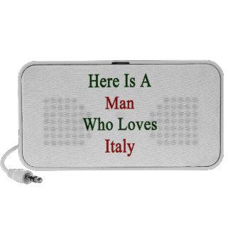 Aquí está un hombre que ama Italia iPhone Altavoces