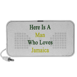 Aquí está un hombre que ama Jamaica Notebook Altavoces