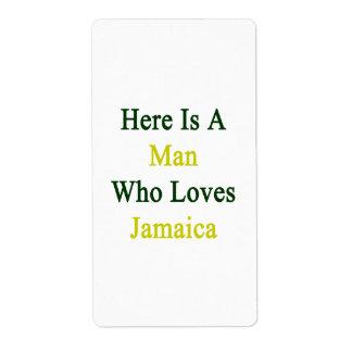 Aquí está un hombre que ama Jamaica Etiquetas De Envío