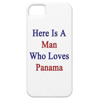 Aquí está un hombre que ama Panamá iPhone 5 Carcasa