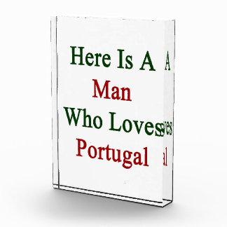 Aquí está un hombre que ama Portugal