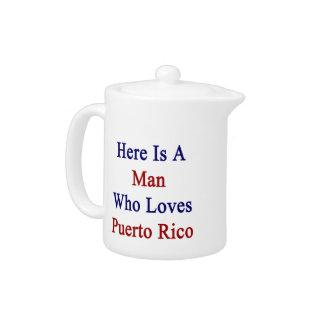 Aquí está un hombre que ama Puerto Rico