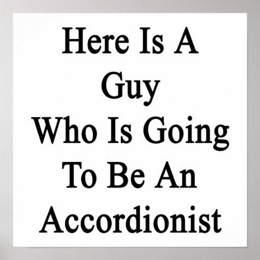 Aquí está un individuo que va a ser acordeonista posters