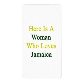 Aquí está una mujer que ama Jamaica Etiquetas De Envío