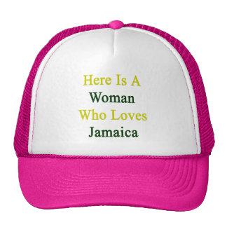 Aquí está una mujer que ama Jamaica Gorras