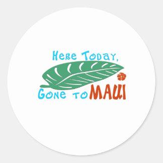 Aquí ido hoy a la camiseta de Maui Pegatina Redonda