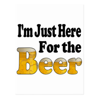 Aquí para la cerveza tarjeta postal