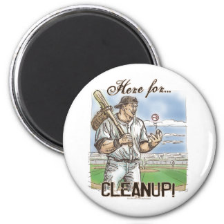¡Aquí para la limpieza! Imán