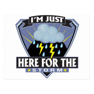 Aquí para la tormenta tarjetas postales