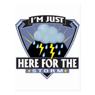Aquí para la tormenta tarjeta postal