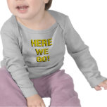 """""""Aquí vamos"""" camisa del bebé"""