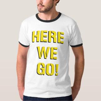 Aquí vamos camiseta del campanero playera