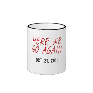 Aquí vamos otra vez taza de café