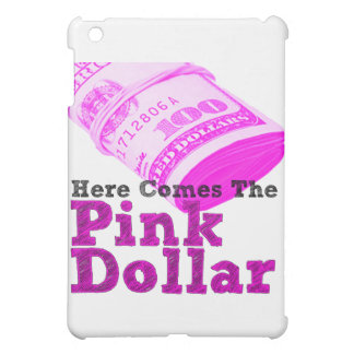 Aquí viene el dólar rosado