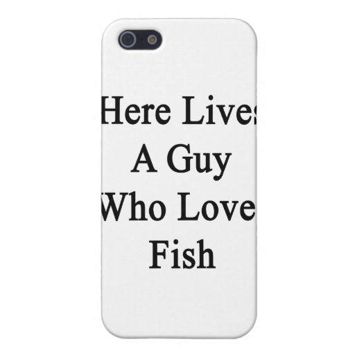 Aquí vive un individuo que ama pescados iPhone 5 carcasa