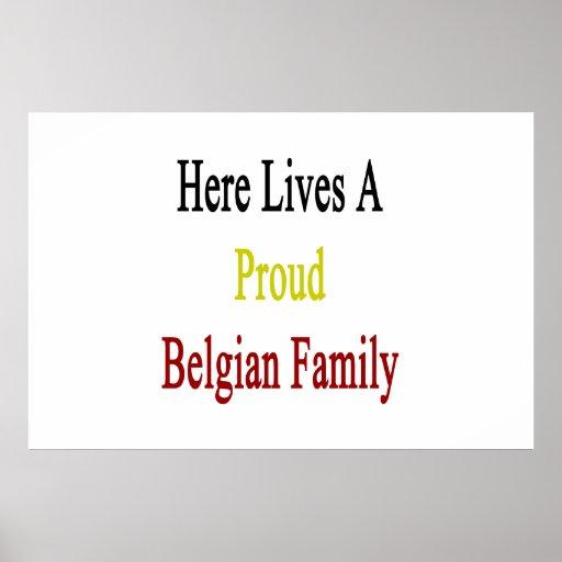 Aquí vive una familia belga orgullosa posters