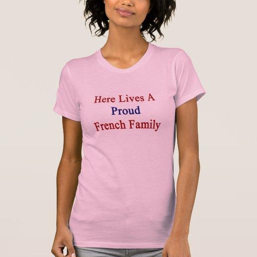 Aquí vive una familia francesa orgullosa camiseta