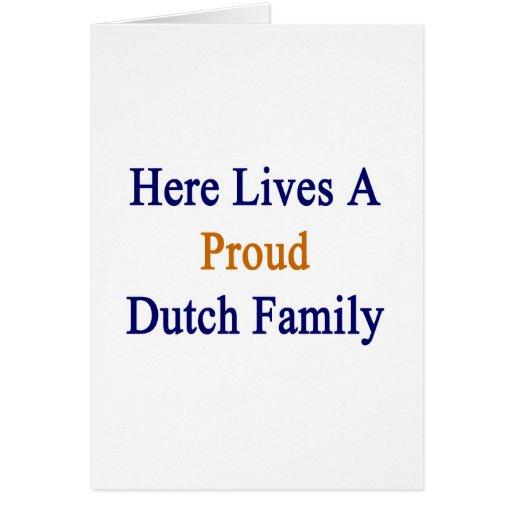 Aquí vive una familia holandesa orgullosa felicitación