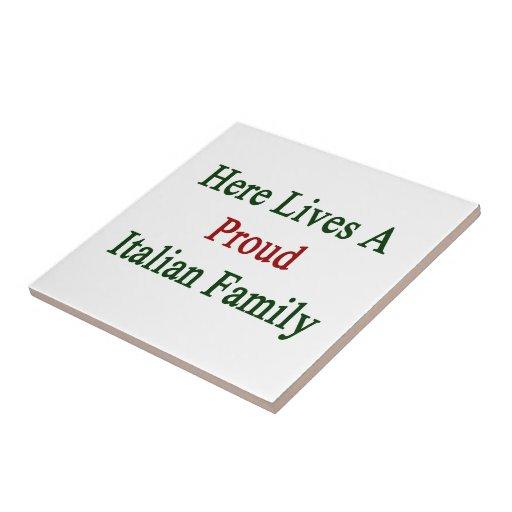 Aquí vive una familia italiana orgullosa teja cerámica