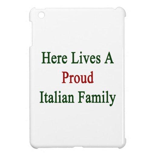 Aquí vive una familia italiana orgullosa iPad mini coberturas