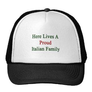 Aquí vive una familia italiana orgullosa gorras de camionero