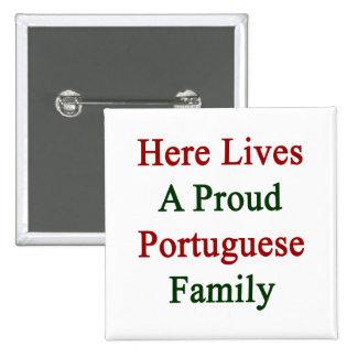 Aquí vive una familia portuguesa orgullosa pin