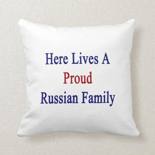 Aquí vive una familia rusa orgullosa cojines