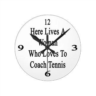 Aquí vive una mujer que ama entrenar tenis