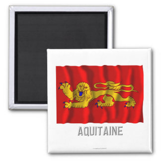 Aquitaine waving flag with name magnet