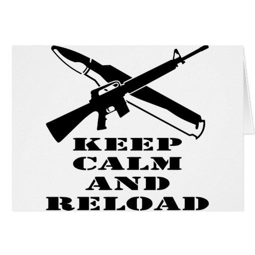 AR-15 M-16 guardan calma y la recargan Tarjeta De Felicitación