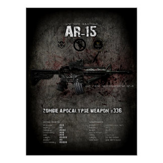 AR-15 rifle zombie weapon poster