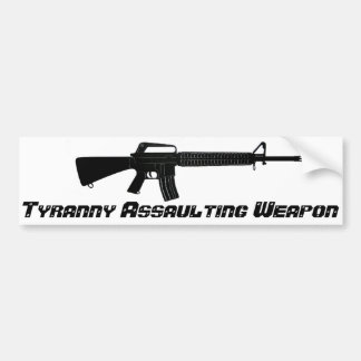 AR-15 Tyranny Assaulting Weapon Bumper Sticker