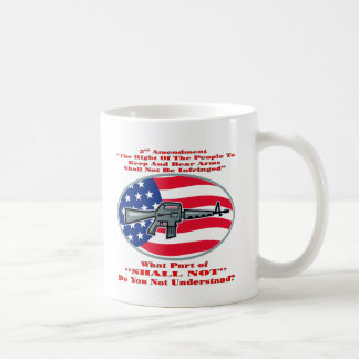 AR-15 What Part Of Shall Not Don't You Understand Coffee Mug