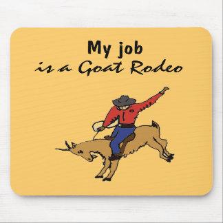 AR mi trabajo es un rodeo Mousepad de la cabra