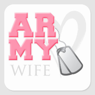 AR-MY Wife Square Stickers