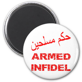 Arabic Armed Infidel 2 Inch Round Magnet