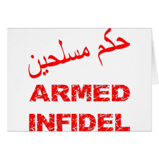 Arabic Armed Infidel Card
