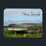 "Aran Islands Boat &amp; Bike Magnet<br><div class=""desc"">Postcard featuring photo taken on the Aran Islands in Ireland.</div>"