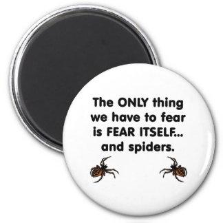 Arañas del miedo sí mismo imán redondo 5 cm
