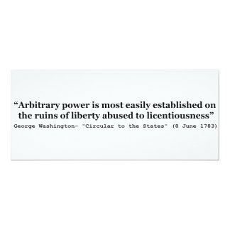 Arbitrary Power Quote by George Washington Personalized Announcements