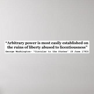 Arbitrary Power Quote by George Washington Print