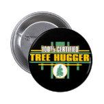 Árbol certificado Hugger Pin
