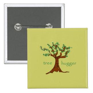 Árbol Hugger Pin