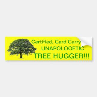 ¡Árbol sin complejos Hugger!!! Etiqueta De Parachoque