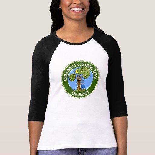 Arbor Day California T Shirts