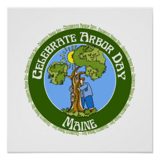 Arbor Day Maine Poster