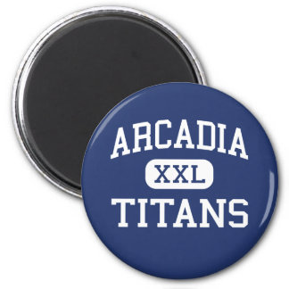 Arcadia - titanes - High School secundaria - Phoen Imán Redondo 5 Cm